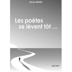 Les poètes se lèvent tôt ...