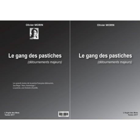 """""""LE GANG DES PASTICHES"""" (Détournements majeurs)"""